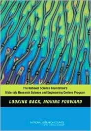 The National Science Foundation's Materials Research Science and Engineering Centers Program: Looking Back, Moving Forward