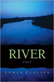 River by Lowen Clausen