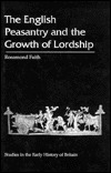 The English Peasantry and the Growth of Lordship
