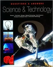 Science & Technology: Physics - Chemistry- Biology - Medical Technology - Earth Science Transport and Space Travel - Information Technology