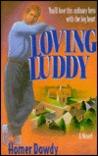Loving Luddy: A Novel