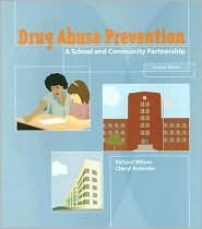 Drug Abuse Prevention: A School and Community Partnership