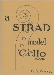 A Strad Model 'Cello, Plans