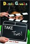 Dustin Grubbs: Take Two! (Dustin Grubbs)