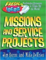 Mission and Service Projects: For Youth Workers and Teachers