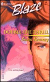 Double the Thrill by Susan Kearney