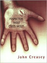 Inspector West Cries Wolf by John Creasey