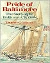 Pride of Baltimore: The Story of the Baltimore Clippers