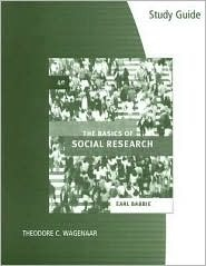 Study Guide for Babbie's The Basics of Social Research, 4th