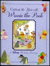 Celebrate the Year with Winnie the Pooh by Bruce Talkington