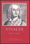 Vivaldi: A Master Musicians Series Biography