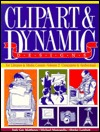 Clipart and Dynamic Designs: For Libraries and Media Centers Volume 2 Computers and Audiovisual