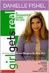 Girl Gets Real: Danielle Fishel Book