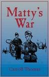 Matty's War