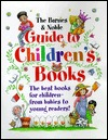 The Barnes & Noble Guide to Children's Books