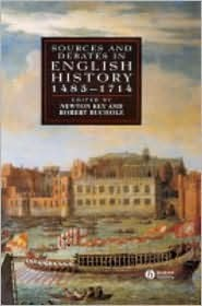 Sources and Debates in English History, 1485 - 1714 by Newton Key