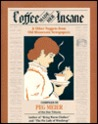 Coffee Made Her Insane & Other Nuggets from Old Minnesota Newspapers