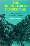 The Thurtell-Hunt Murder Case: Dark Mirror to Regency England