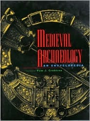 Medieval Archaeology by Pam J. Crabtree
