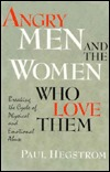 Angry Men and the Women Who Love Them by Paul Hegstrom