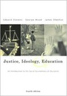 Justice, Ideology, and Education With Powerweb: An Introduction to the Social Foundations of Education