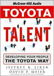 Toyota Talent by Jeffrey K. Liker