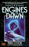 The Engines of Dawn by Paul  Cook