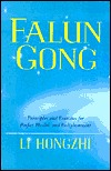 falun-gong-principles-and-excercises-for-perfect-health-and-enlightenment