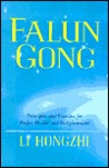 Falun Gong : Principles and Excercises for Perfect Health and Enlightenment