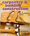 Carpentry Building Construction: A Do-It-Yourself Guide