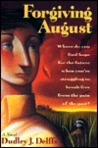 Forgiving August