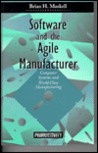 Software and Agile Manufacture