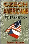 Czech Americans: A People in Transition