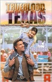 Rodeo Daddy(Trueblood, Texas 10)