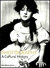 History of Photography: A Cultural History