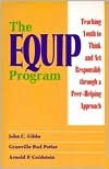 The Equip Program: Teaching Youth to Think and ACT Responsibly Through a Peer-Helping Approach