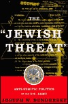 The Jewish Threat Anti-semitic Politics Of The American Army