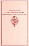 A Commentary on the Penitential Psalms: Translated by Dame Eleanor Hull