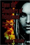 Upon the Shoulders of Vengeance: The Journey to Armageddon