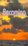 Becoming (Handbook for the New Paradigm, # 3)