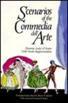 Scenarios of the Commedia Dell'arte: Flaminio Scala's Il Teatro Delle Favole Rappresentative
