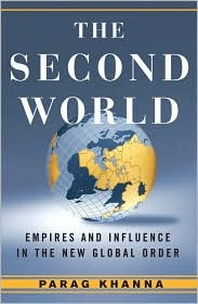 The Second World by Parag Khanna