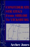 Confederate Strategy from Shiloh to Vicksburg