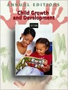 Annual Editions: Child Growth and Development 07/08 (Annual Editions : Child Growth and Development)