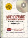 Authorware: An Introduction to Multimedia for Use With Authorware 3 and Higher