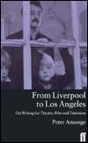 From Liverpool to Los Angeles: On Writing for Theatre, Film and Television