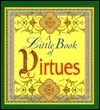 A Little Book of Virtues