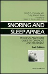 Snoring And Sleep Apnea: Personal And Family Guide To Diagnosis And Treatment