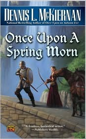 book cover: Once Upon a Spring Morn by Dennis McKiernan