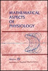 Mathematical Aspects Of Physiology